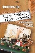 ebook: Suche Trödel, finde Leiche!