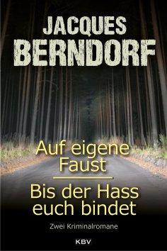 ebook: Auf eigene Faust / Bis der Hass euch bindet