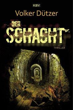 eBook: Der Schacht