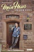eBook: Mein Haus in der Eifel