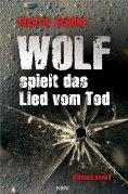 eBook: Wolf spielt das Lied vom Tod
