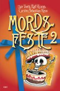eBook: Mords-Feste Band 2