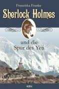 eBook: Sherlock Holmes und die Spur des Yeti