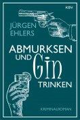 ebook: Abmurksen und Gin trinken