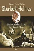 ebook: Sherlock Holmes, Sisi und das Erbe des Karl Marx