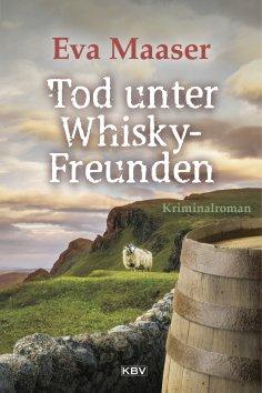 eBook: Tod unter Whisky-Freunden