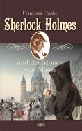 eBook: Sherlock Holmes und der Mönch von Mainz