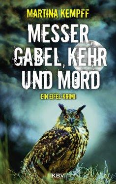 eBook: Messer, Gabel, Kehr und Mord