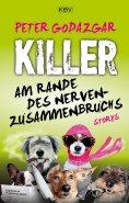 eBook: Killer am Rande des Nervenzusammenbruchs