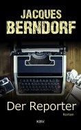 ebook: Der Reporter