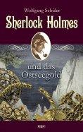 ebook: Sherlock Holmes und das Ostseegold