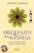 ebook: Frequenzen des Aufstiegs (mit Klangmeditationen)