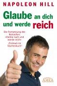 eBook: Glaube an dich und werde reich