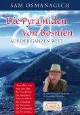 ebook: Die Pyramiden von Bosnien & auf der ganzen Welt