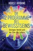 eBook: Die 12 Programme des Bewusstseins