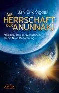 eBook: DIE HERRSCHAFT DER ANUNNAKI
