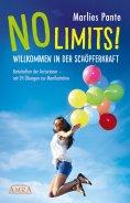 eBook: NO LIMITS! Willkommen in der Schöpferkraft
