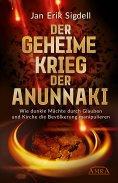 eBook: DER GEHEIME KRIEG DER ANUNNAKI