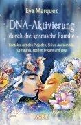 ebook: DNA-Aktivierung durch die kosmische Familie