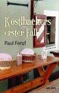 eBook: Köstlbachers erster Fall