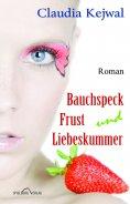 ebook: Bauchspeck Frust und Liebeskummer