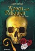 ebook: Rosen und Reliquien