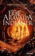 eBook: Das Erbe der Aravaipa Indianer