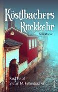 eBook: Köstlbachers Rückkehr