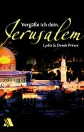 eBook: Vergäße ich dein, Jerusalem