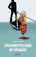 eBook: Dynamitfischen in Venedig