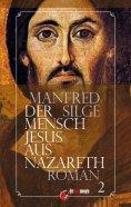 eBook: Der Mensch Jesus aus Nazareth
