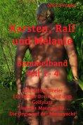 eBook: Karsten, Ralf und Melanie - Sammelband Teile 1 - 4