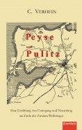 eBook: Von Peyse nach Pulitz. Eine Erzählung von Untergang und Neuanfang am Ende des Zweiten Weltkrieges