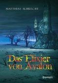 eBook: Das Elixier von Avalon