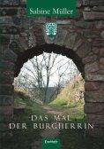 eBook: Das Mal der Burgherrin