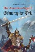 eBook: Die Antariksa-Saga I - Grimzhag der Ork