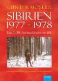 eBook: Sibirien 1977 - 1978 - Ein DDR-Auslandskader erzählt