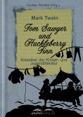 eBook: Tom Sawyer und Huckleberry Finn