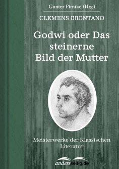 eBook: Godwi oder Das steinerne Bild der Mutter