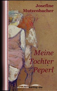 ebook: Meine Tochter Peperl