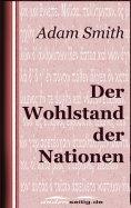 eBook: Der Wohlstand der Nationen