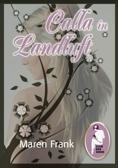 eBook: Calla in Landluft