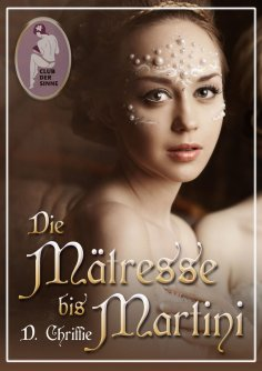 eBook: Die Mätresse bis Martini
