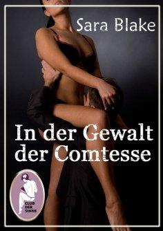 eBook: In der Gewalt der Comtesse