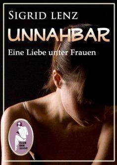 ebook: Unnahbar - Eine Liebe unter Frauen