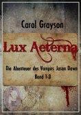 ebook: Lux Aeterna 1