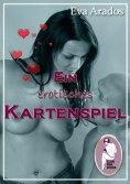 eBook: Ein erotisches Kartenspiel
