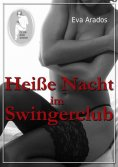 ebook: Heiße Nacht im Swingerclub