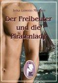 ebook: Der Freibeuter und die Piratenlady