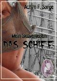 eBook: Mein Sklavenleben: Das Schiff